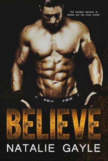 Cover Reveal & Giveaway: Believe (Oni Fighters, #2) by Natalie Gayle