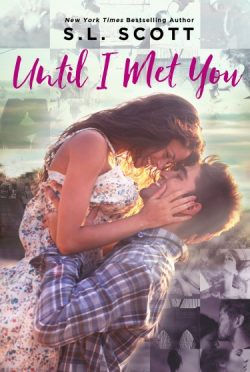 Cover Reveal: Until I Met You by S.L. Scott