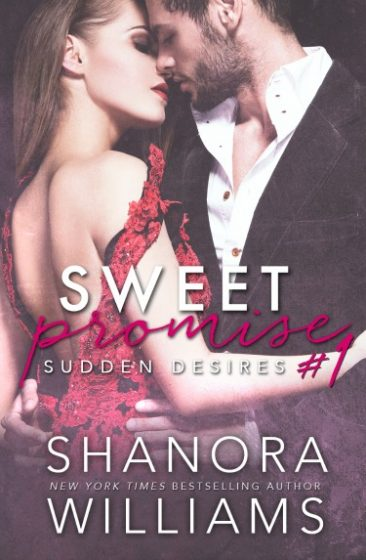 Cover Reveal: Sudden Desires (Sweet Promises #1) by Shanora Williams