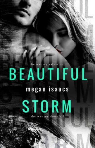Cover Reveal & Giveaway: Beautiful Storm by Megan Isaacs