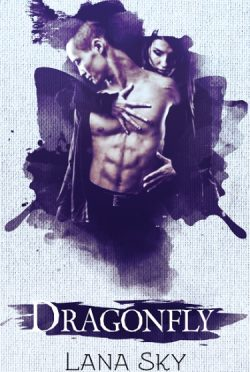 Cover Reveal: Dragonfly by Lana Sky