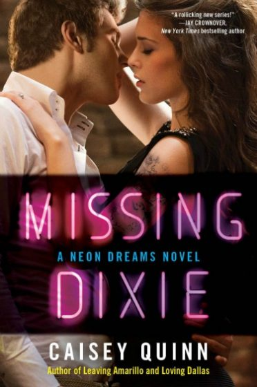Promo & Giveaway: Missing Dixie (Neon Dreams #3) by Caisey Quinn