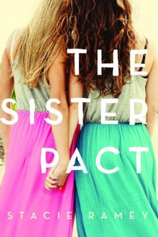 Release Day Blitz & Giveaway: The Sister Pact by Stacie Ramey