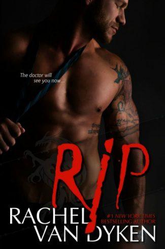 Release Day Blitz: Rip by Rachel Van Dyken
