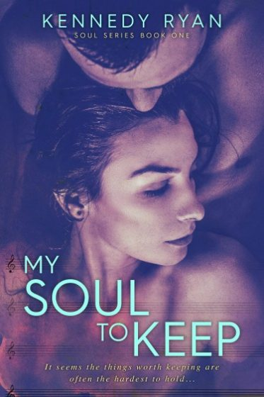 Cover Reveal & Giveaway: My Soul to Keep (Soul #1) by Kennedy Ryan