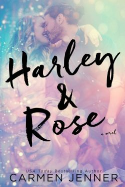 Cover Reveal & Giveaway: Harley & Rose by Carmen Jenner
