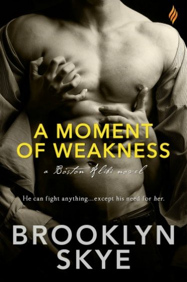 Release Day Launch & Giveaway: A Moment of Weakness by Brooklyn Skye