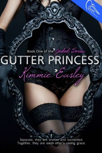 Release Blitz & Giveaway: Gutter Princess (Jaded, #1) by Kimmie Easley