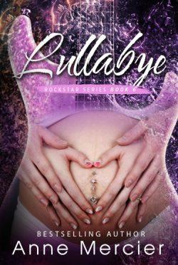 Cover Reveal: Lullabye (Rockstar #6) by Anne Mercier