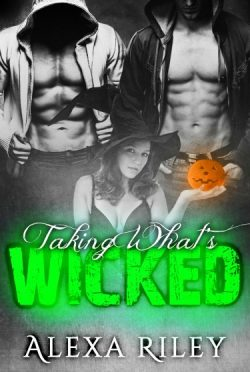 Release Day Blitz: Taking What's Wicked (Forced Submission #5) by Alexa Riley