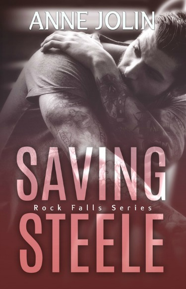 Cover Reveal: Saving Steele (Rock Falls #5) by Anne Jolin