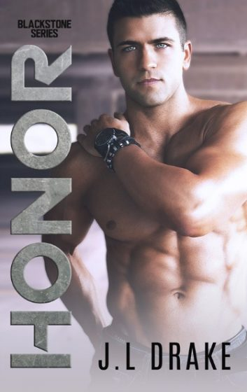 Cover Reveal: Honor (Blackstone #1) by JL Drake