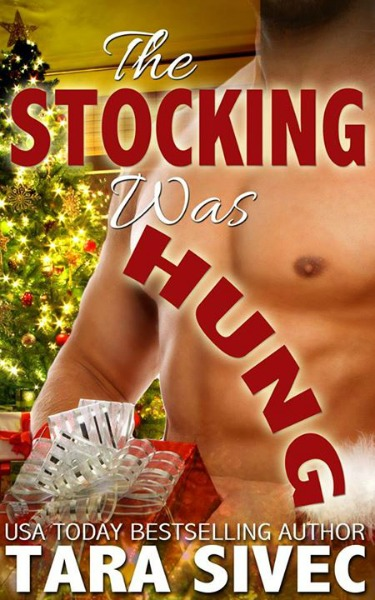 Cover Reveal: The Stocking Was Hung by Tara Sivec