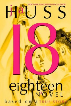 Promo & Giveaway: Eighteen (18) by JA Huss
