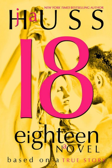 Promo & Giveaway: Eighteen (18) by JA Huss