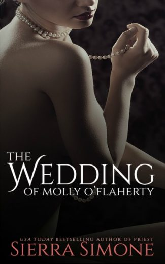 Release Day Blitz & Giveaway: The Wedding of Molly O'Flaherty (The London Lovers #2) by Sierra Simone