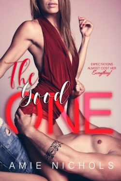 Cover Reveal: The Good One by Amie Nichols