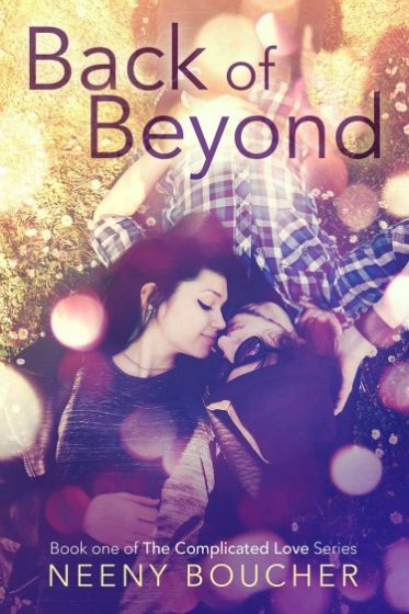 Cover Reveal: Back of Beyond (Complicated Love #1) by Neeny Boucher