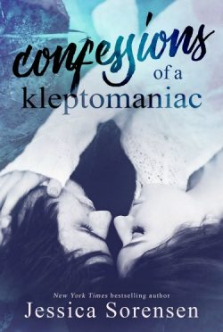 Cover Re-reveal: Confessions of a Kleptomaniac (Rebels & Misfits #1) by Jessica Sorensen
