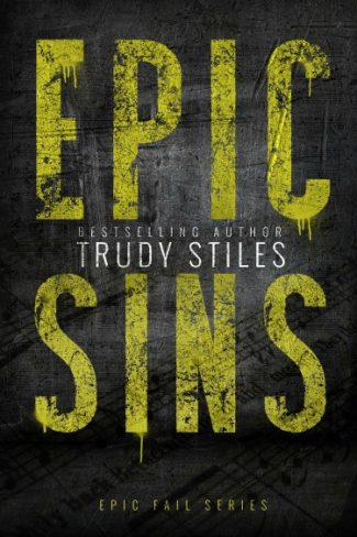 Release Day Review: Epic Sins (Epic Fail #1) by Trudy Stiles