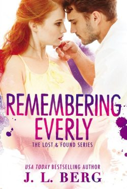 Cover Reveal: Remembering Everly (Lost & Found #2) by J.L. Berg