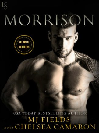 Release Day Blitz: Morrison (Caldwell Brothers #2) by Chelsea Camaron & MJ Fields