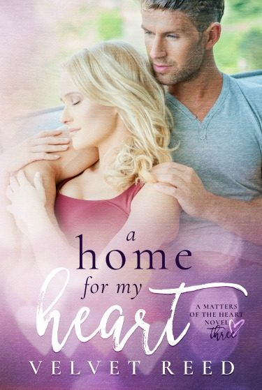 Cover Reveal & Giveaway: A Home for my Heart (Matters of the Heart #3) by Velvet Reed