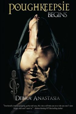 Cover Reveal: Poughkeepsie Begins (The Poughkeepsie Brotherhood #0.5) by Debra Anastasia