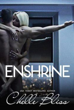 Cover Reveal: Enshrine by Chelle Bliss