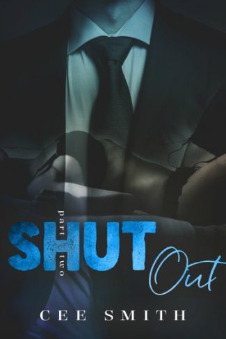 Cover Reveal: Shut Out (Just This Once #2) by Cee Smith