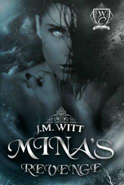 Release Day Blitz & Giveaway: Mina's Revenge (Woodland Creek) by J.M. Witt