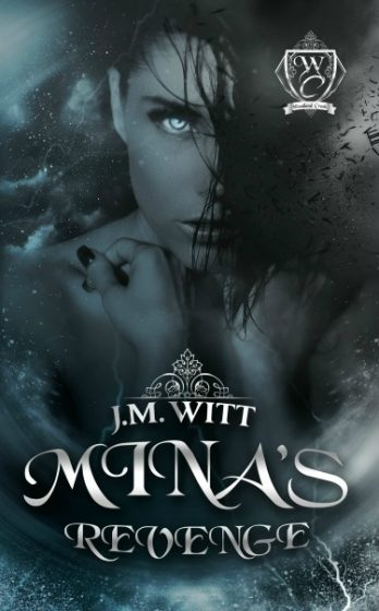 Release Day Blitz & Giveaway: Mina's Revenge (Woodland Creek) by J.M. Witt