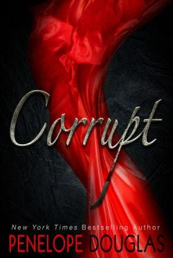 Release Day Blitz & Giveaway: Corrupt by Penelope Douglas