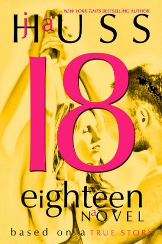 Cover Reveal: Eighteen (18) by J.A. Huss