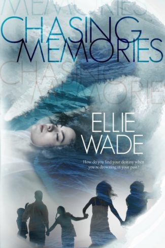 Cover Reveal: Chasing Memories by Ellie Wade