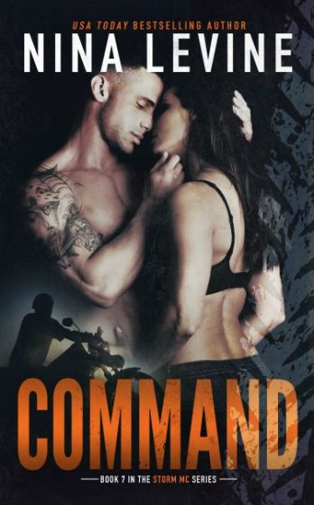 Release Day Blitz & Giveaway: Command (Storm MC #7) by Nina Levine