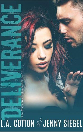 Cover Reveal: Deliverance (Maverick Defense #1) by LA Cotton & Jenny Siegel