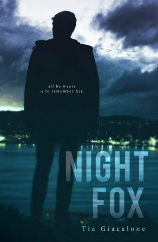 Cover Reveal & Giveaway: Night Fox (Hey Sunshine #2) by Tia Giacalone