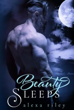 Cover Reveal: Beauty Sleeps (Fairytale Shifter #2) by Alexa Riley
