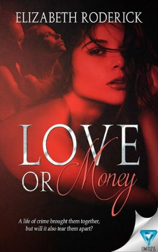 Cover Reveal & Giveaway: Love Or Money by Elizabeth Roderick