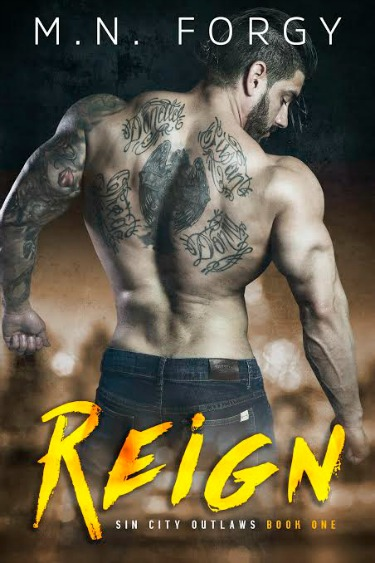 Cover Reveal: Reign (Sin City Outlaws #1) by M.N. Forgy