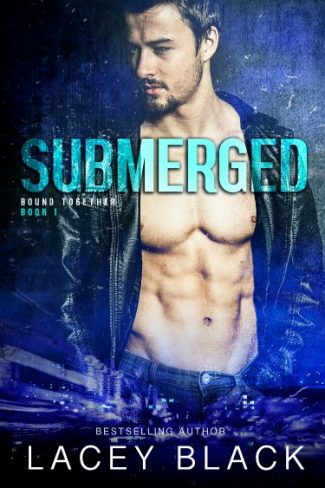 Cover Reveal & Giveaway: Submerged (Bound Together #1) by Lacey Black