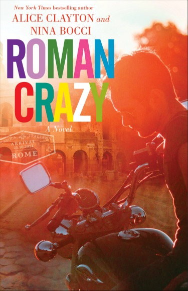Cover Reveal: Roman Crazy (The Broads Abroad #1) by Nina Bocci & Alice Clayton