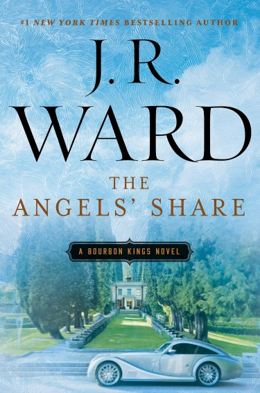 Cover Reveal: The Angels' Share (The Bourbon Kings #2) by J.R. Ward