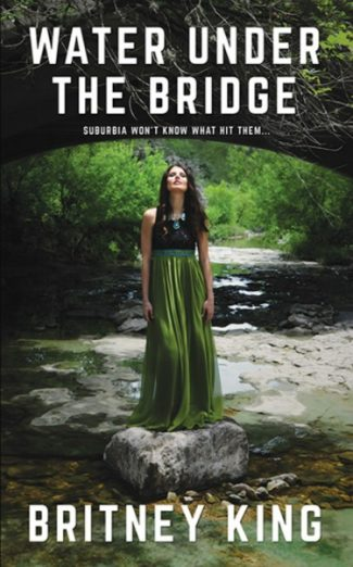 Cover Reveal: Water Under The Bridge by Britney King