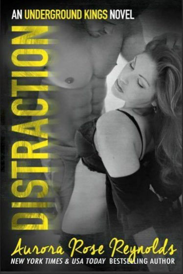 Cover Reveal: Distraction (Underground Kings #3) by Aurora Rose Reynolds