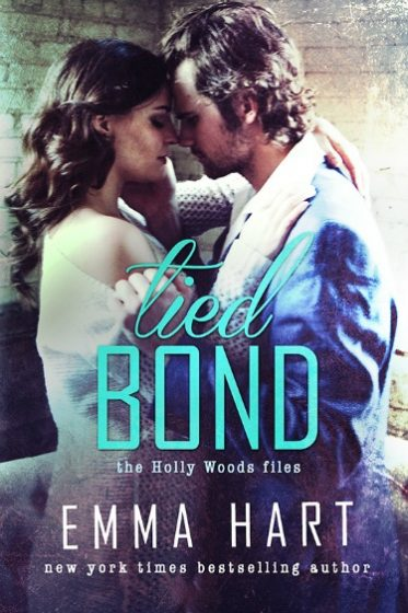 Cover Reveal: Tied Bond (Holly Woods Files #4) by Emma Hart