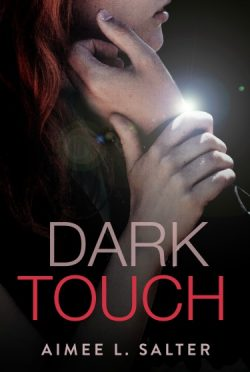 Cover Reveal: Dark Touch by Aimee L Salter