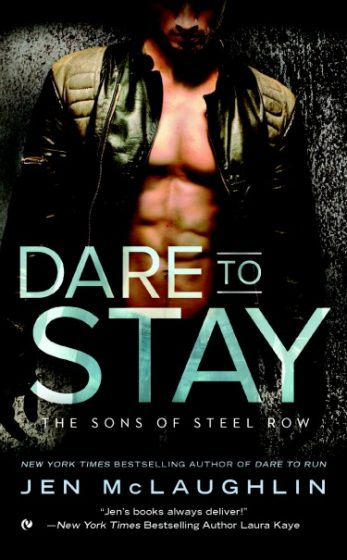 Cover Reveal: Dare to Stay (Sons of Steel Row #2) by Jen McLaughlin