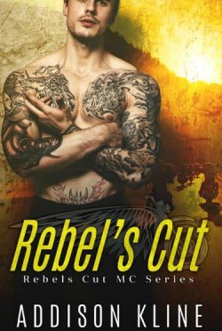 Cover Reveal: Rebel's Cut (Rebel's Cut MC #1) by Addison Kline